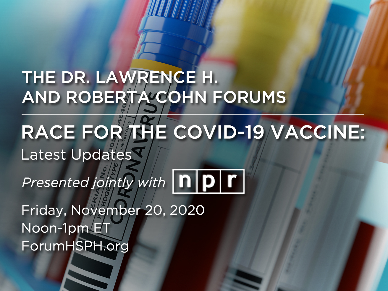 Forum: Race For The COVID-19 Vaccine