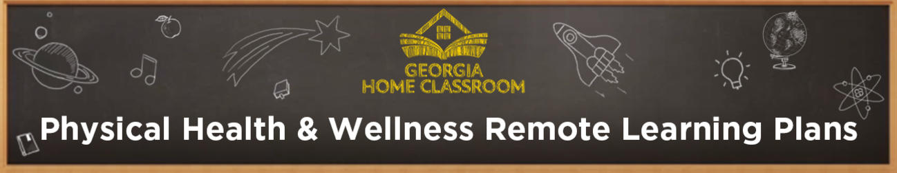 Physical Health and Wellness Remote Learning Plans