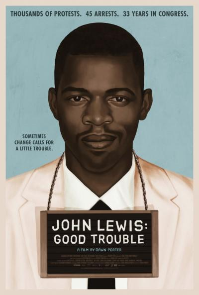 """Theatrical poster for the film """"John Lewis: Good Trouble."""""""