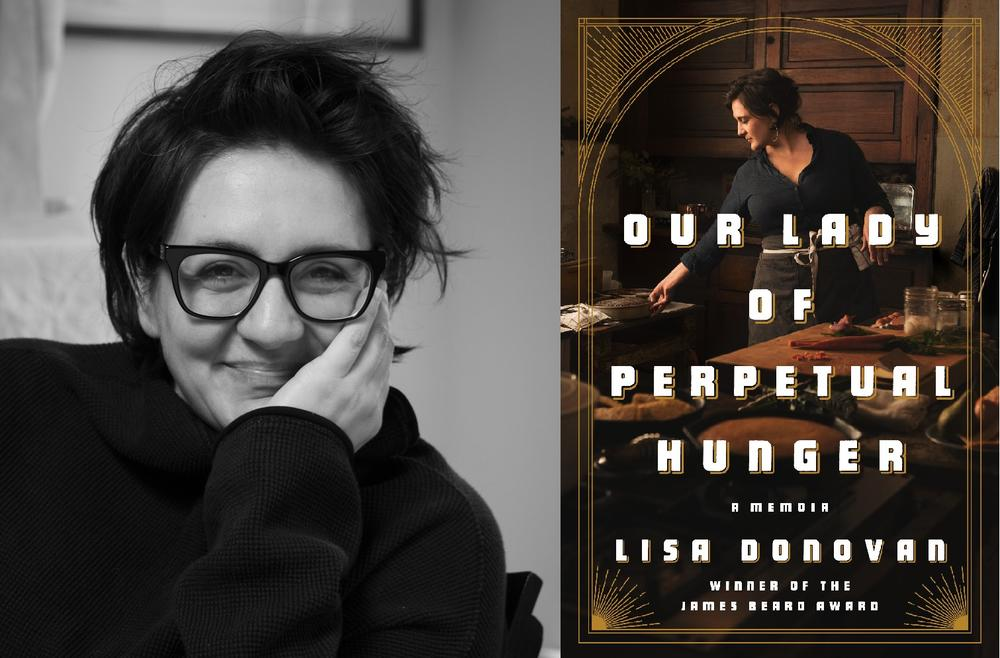 "Chef Lisa Donovan's new memoir, called ""Our Lady of Perpetual Hunger,"" is about her life in and out of kitchens, and her journey to find her voice as a woman and a Southerner. It was released on Aug. 4."
