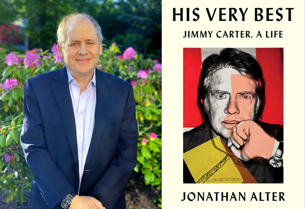 "Author Jonathan Alter / the cover of ""His Very Best: Jimmy Carter, A Life."""