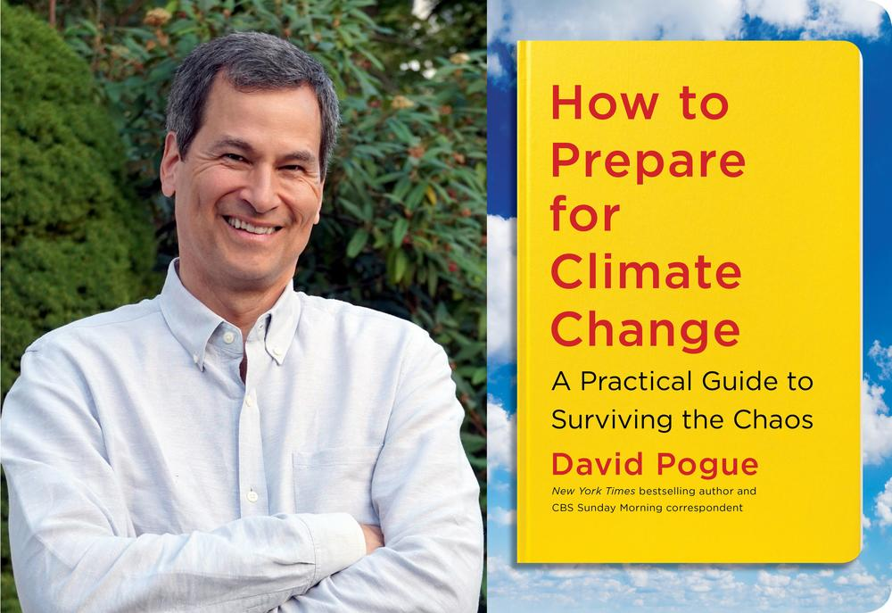 "Author David Pogue and his new book ""How To Prepare For Climate Change"""
