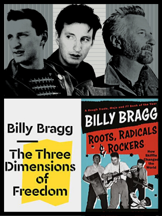 A Cappella Books will host a virtual author talk with Billy Bragg on May 6, in which he'll discuss his music, career, and his two most recent books.