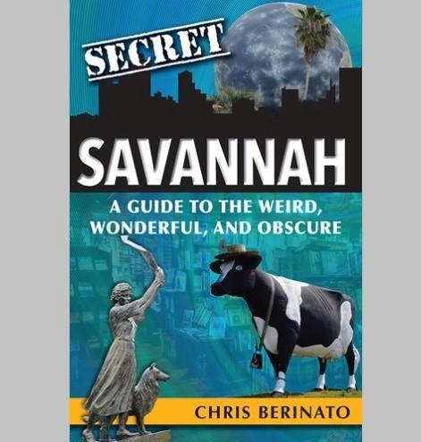 """New book, """"Secret Savannah,"""" uncovers the unusual people, places and history of Savannah."""