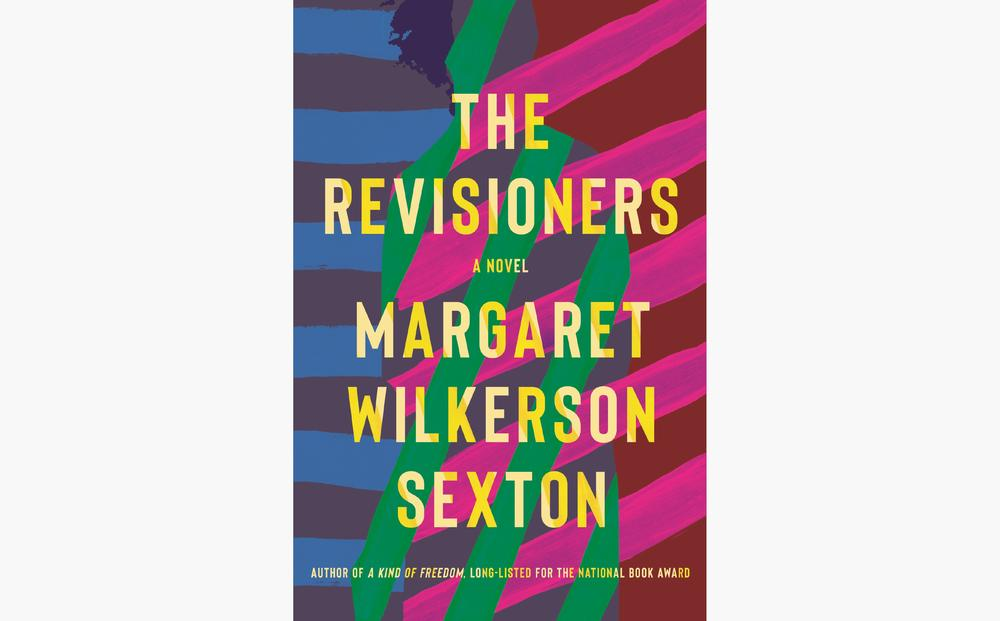 Margaret Wilkerson Sexton's latest book 'The Revisioners' takes a look at the intergenerational bonds of African American families.