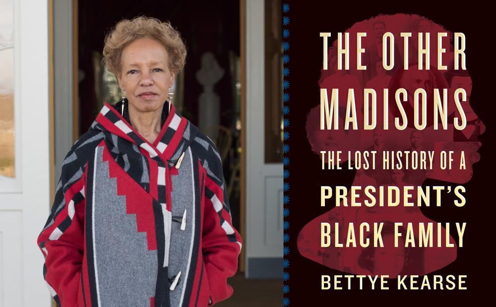 """Author Bettye Kearse joined Virginia Prescott for a virtual author talk series presented by the Atlanta History Center. They discussed her new book, """"The Other Madisons: The Lost History of a President's Black Family."""""""