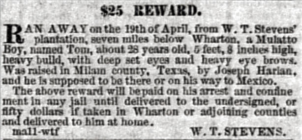 Researchers are learning about the flight of enslaved people to Mexico by unearthing notices like this one that appeared in the<em> Galveston Weekly News </em>in 1858<em>.</em>