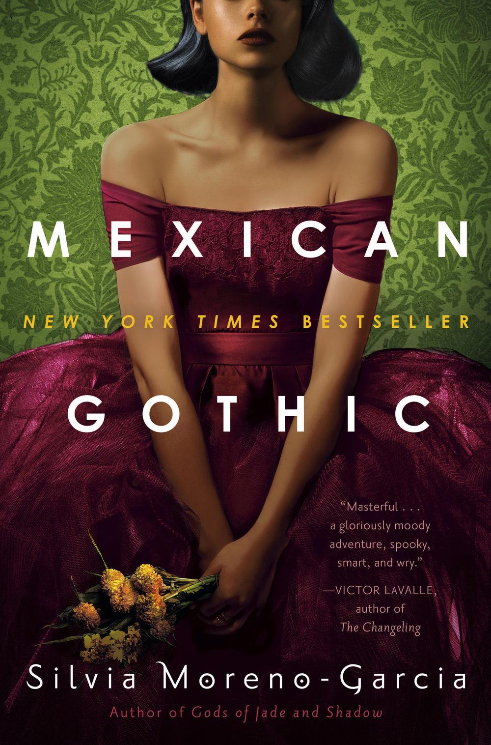 <em>Mexican Gothic</em> by Silvia Moreno-Garcia
