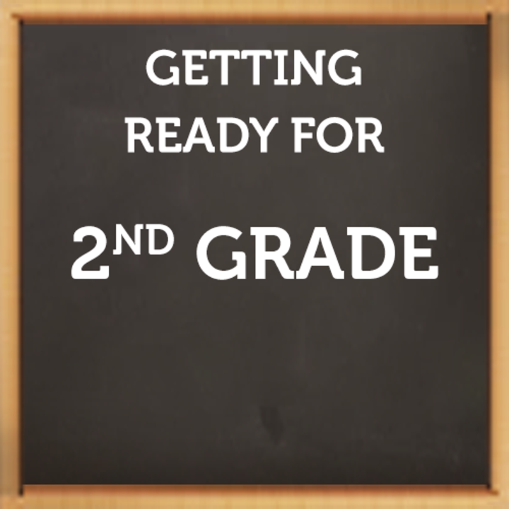 Getting Ready for 2nd Grade