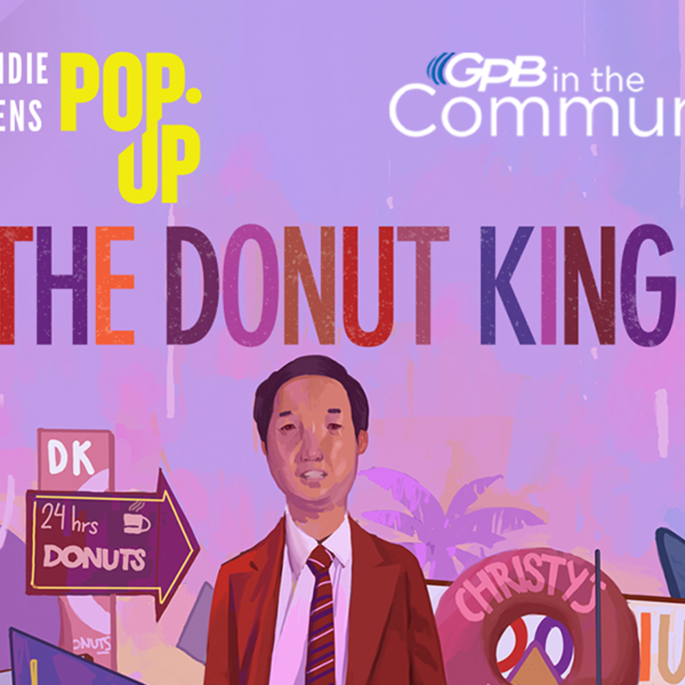 Indie Lens Pop-Up: The Donut King