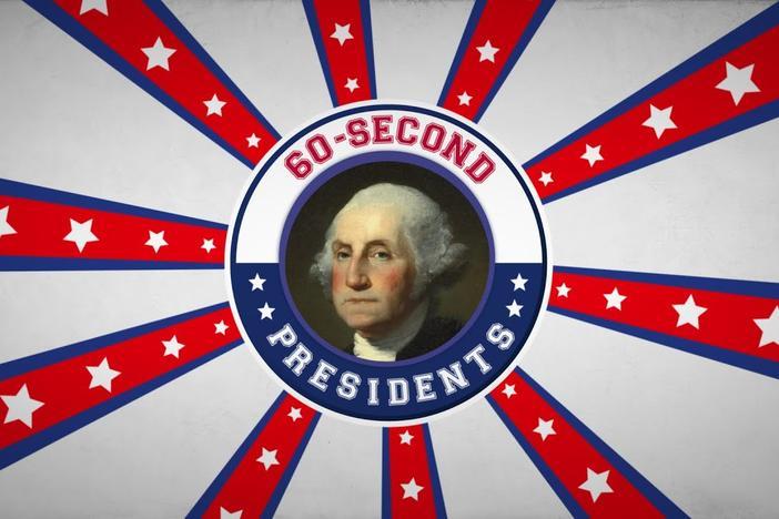 60-Second Presidents