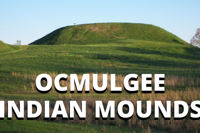 Ocmulgee Indian Mounds