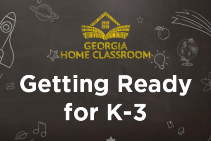 Getting Ready for K-3
