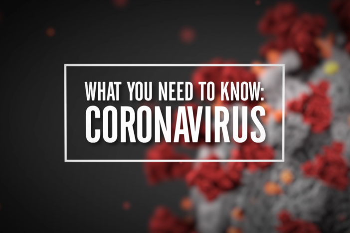 What You Need To Know: Coronavirus
