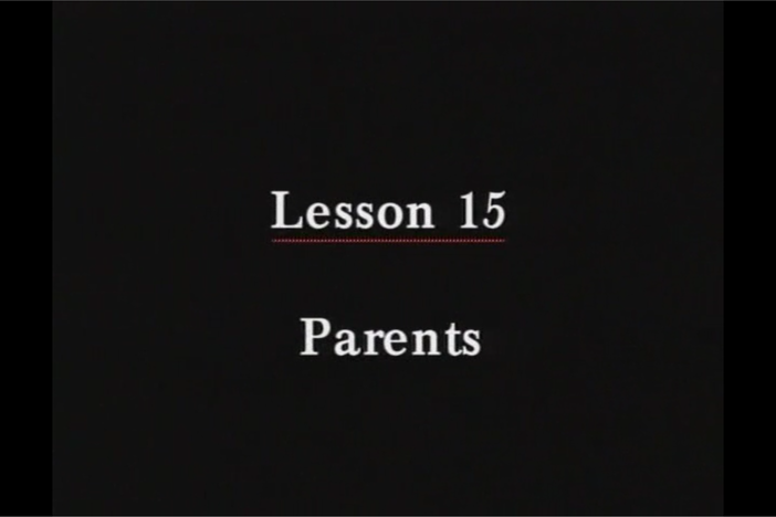 JPN I, Lesson 15. The topic covered is father and mother.