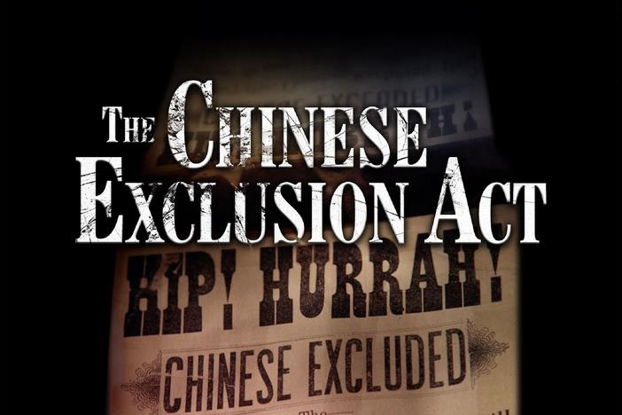 The 1882 Chinese Exclusion Act remained in force for more than 60 years.