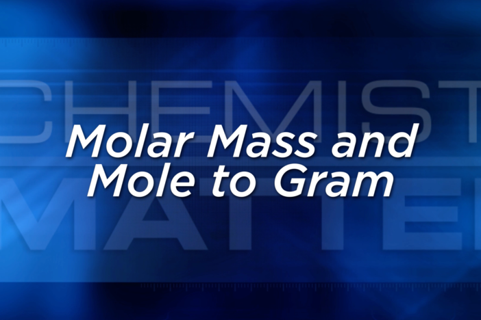 Unit 6 Closer look Molar Mass and Mole to Gram