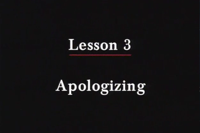 JPN I, Lesson 03 - Apologizing. The topic covered is apologies.