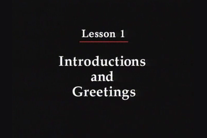 JPN I, Lesson 01 -  self introductions, first-time greetings, addressing people by name
