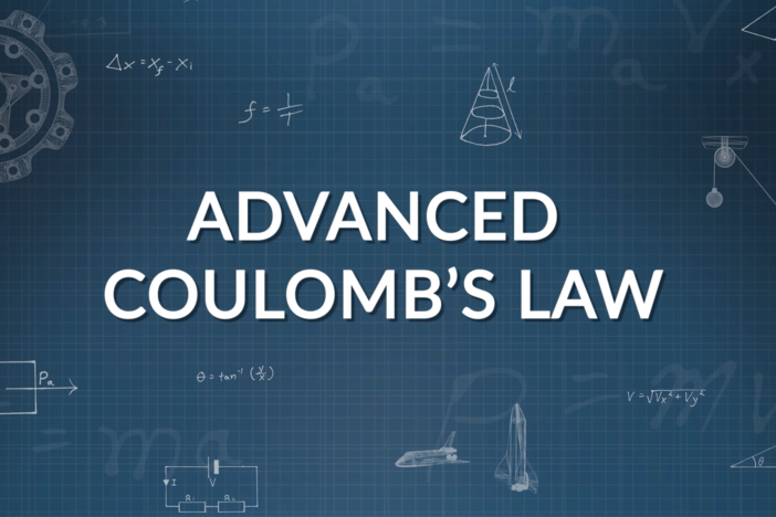 We dive deeper into Coulomb's Law with an advanced look at charges.