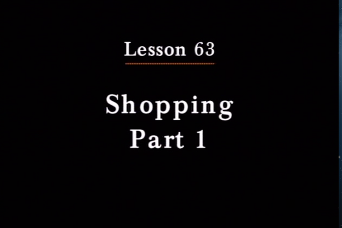 JPN I, Lesson 63. The topics covered are shopping and colors.