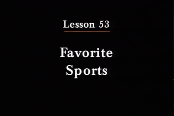 JPN I, Lesson 53. The topic covered is favorite sports.