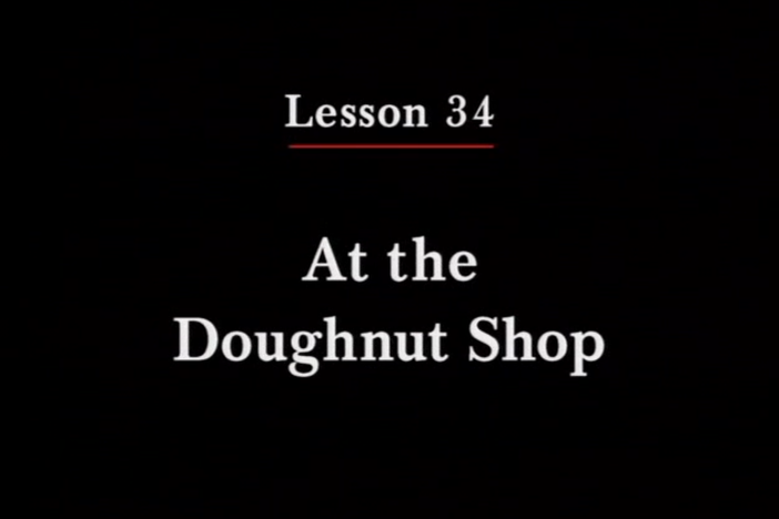 JPN II, Lesson 34. The topic covered is the doughnut shop: numeric order.