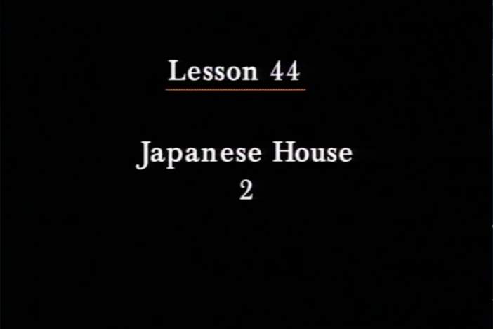 JPN I, Lesson 44. Rules of etiquette when visiting a Japanese home.