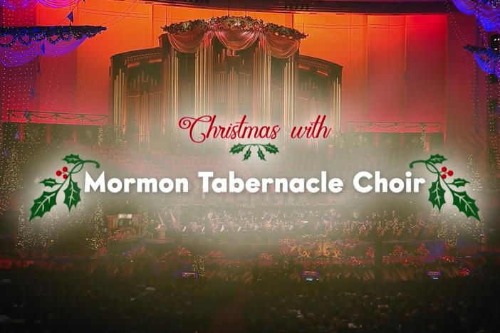 Celebrate a star-studded Christmas with the Mormon Tabernacle Choir.
