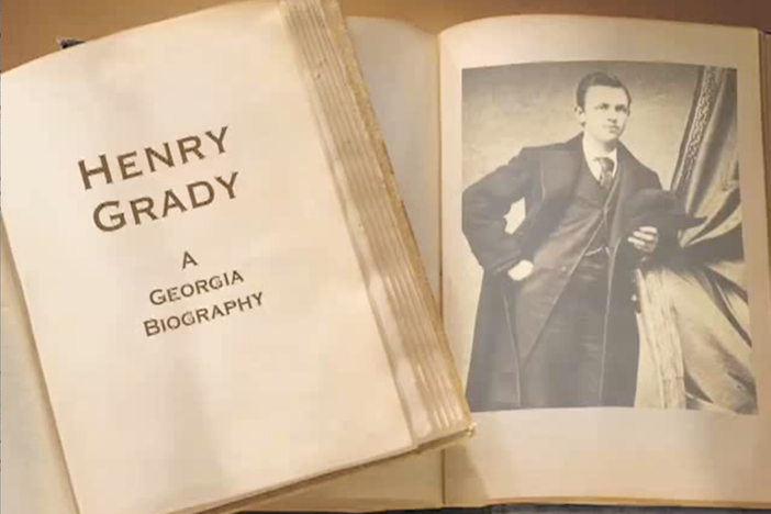 "Henry Woodfin Grady was known as the ""The Spokesman of the New South."""