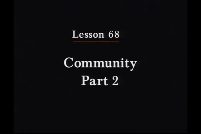 JPN I, Lesson 68. The topic covered is community.