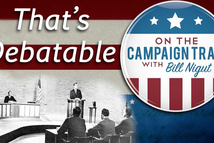 What is a debate? Bill Nigut explains the importance of debates in the political process