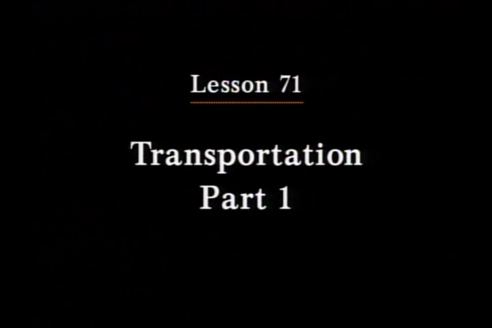 JPN I, Lesson 71. The topic covered is transportation.