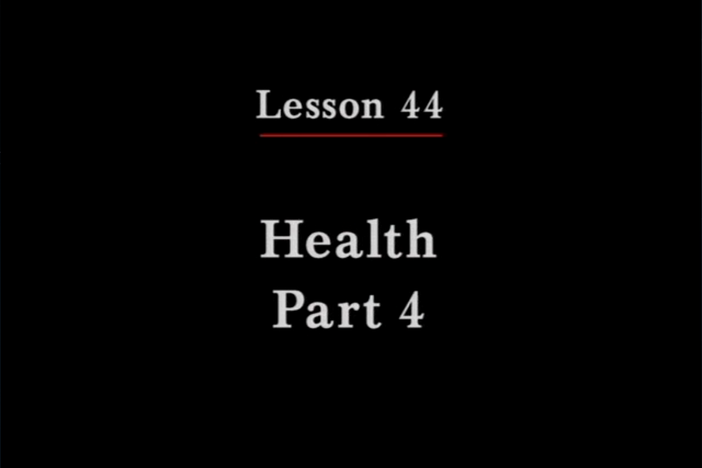 JPN II, Lesson 44. The topic covered is health: taking medications.