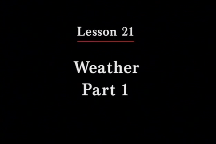 JPN II, Lesson 21. The topics covered are weather and letter writing.