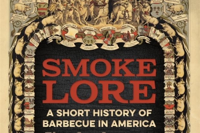 """Smokelore: A Short History of Barbecue in America"""