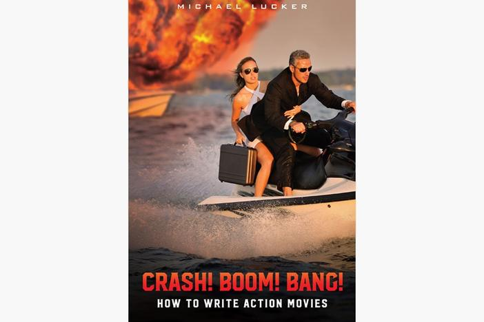 Atlanta-based screenwriter Michael Lucker's book, 'Crash! Boom! Bang! How To Write Action Movies,' shares the storytelling tools behind the explosions we see on screen.