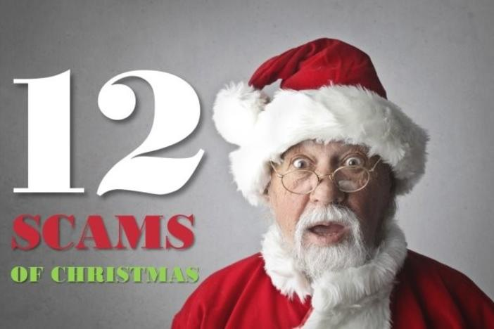 Christmas Steam Event 2020 Scam BBB Warns Of '12 Scams Of Christmas' | Georgia Public Broadcasting