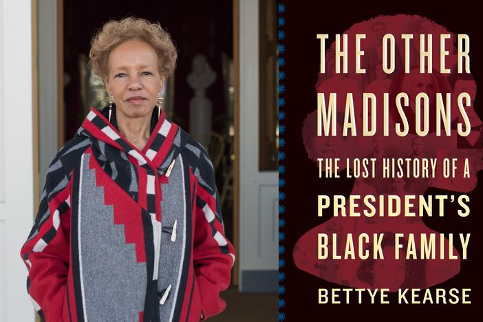 "Author Bettye Kearse joined Virginia Prescott for a virtual author talk series presented by the Atlanta History Center. They discussed her new book, ""The Other Madisons: The Lost History of a President's Black Family."""