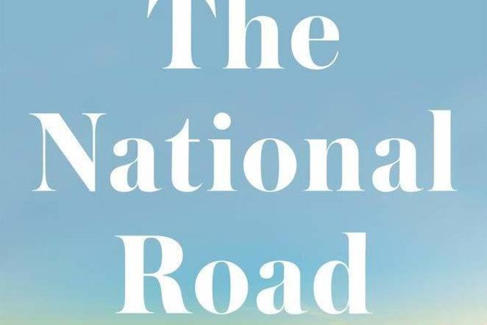 <em>The National Road: Dispatches From a Changing America,</em> by Tom Zoellner