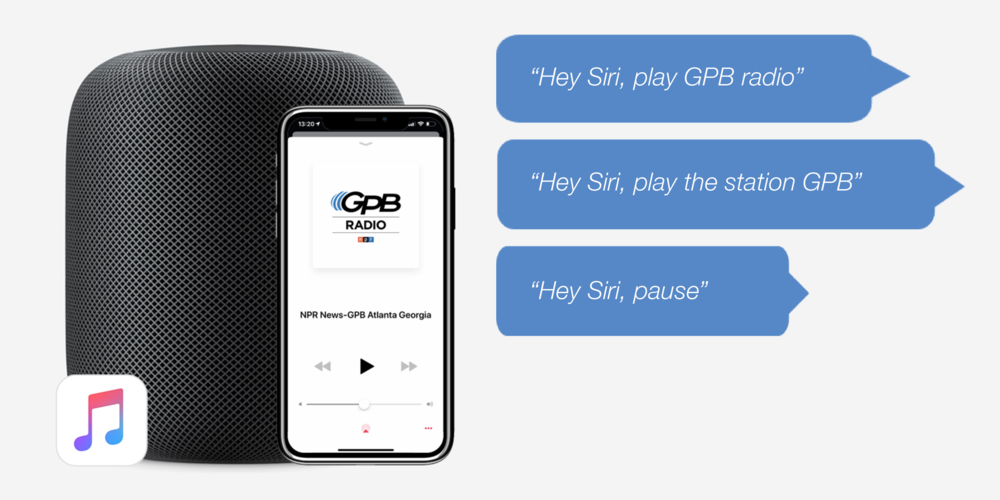 Hey Siri, play GPB radio. Hey Siri, play the station GPB. Hey Siri, pause.