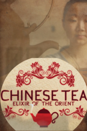 Chinese Tea: Elixer of the Orient: show-poster2x3